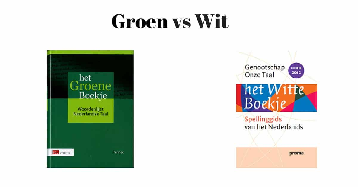 Groene vs Witte Boekje.