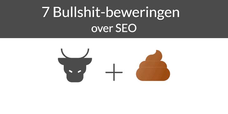 7 bullshit-beweringen over SEO