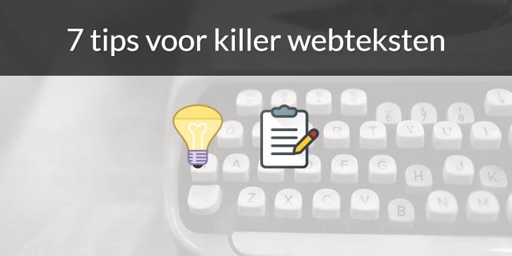 7 tips voor killer webteksten